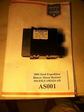 2001 Ford Expedition AC Heat Blower Motor Resistor Pt# F5LF-19E624-AD   #AS001*