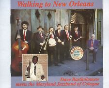 CD DAVE BARTHOLOMEW meets the maryland jazzband of cologne WALKING TO NEW ORLEAN