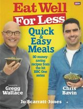 Eat Well for Less: Quick & Easy Meals by Jo Scarratt-Jones NEW Gregg Wallace