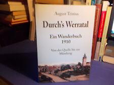 Werratal - Ein Wanderbuch 1910 / Trinius Meiningen Wanfried Eschwege Münden 2011