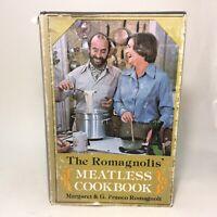 Romagnolis Meatless Cookbook Vegetarian 1st Edt.1976 HCDJ