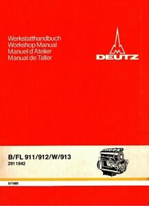 großes Werkstatt-Handbuch Deutz Motor B/FL 911 912 und 913, 400 Seiten, 5/1980