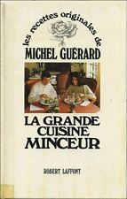 La Grande Cuisine minceur - Michel Guérard avec un envoi