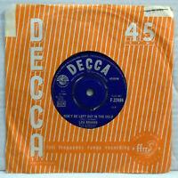 """Los Bravos - Don't be left out - 1966 vinyl 7"""" 45 RPM single Decca F22484"""