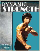 Dynamic Strength Training Kung Fu San Soo Master Harry Wong flowing isometrics