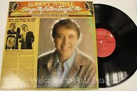 """Robert White Songs My Father Taught Me LP 12"""" (VG)"""