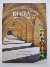 Rimbaud, Retour sur Images de Claude Carton