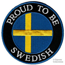 PROUD TO BE SWEDISH embroidered iron-on PATCH SWEDEN FLAG EMBLEM SVERIGE SWEDE