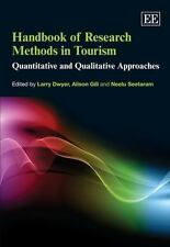 Handbook of Research Methods in Tourism: Quantitative and Qualitative Approaches