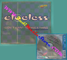 CD singolo Clueless I Don't Want To Miss A Thing(The Dance Version) no lp(S29)