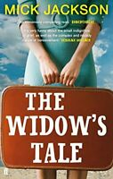 The Widow's Tale by Mick Jackson, Acceptable Used Book (Paperback) FREE & FAST D