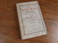 DE MERICLET / BOURSE DE PARIS Moeurs Usages Speculations DENTU 1856 4e EDITION