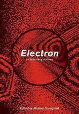 Electron : A Centenary Volume (2008, Paperback)