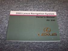 2005 Lexus RX330 Navigation System Owner Owner's Operator Guide Manual 3.3L V6