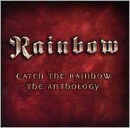 RAINBOW : CATCH THE RAINBOW: THE ANTHOLOGY (CD) Sealed