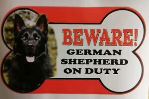 Black German Shepherd  Beware of the dog sign 12cm x 21cm other dogs available.