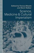 Science, Medicine and Cultural Imperialism (1991, Paperback)