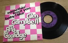 45 tours Glen Campbell Rita Coolidge Somethin' bout you baby I like 1980 EXC+