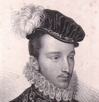 Portrait XIXe François de France duc d'Alençon Malcontents Guerres Religions