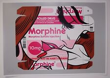 Morphine Tears by Ben Frost Screen Print Edition of 50 like Banksy Mr. Brainwash