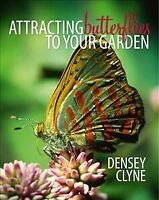 Attracting Butterflies to your Garden, Brand New, Free shipping
