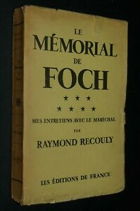 ENTRETIENS MARECHAL JOFFRE / RAYMOND RECOULY GUERRE 14-18 GENERALISSIME MARNE