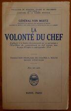 Général VON MERTZ: La volonté du chef / guerre 14-18 / 1934