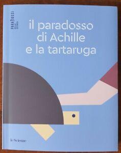 Paradossi della Scienza 3 il paradosso di Achille le Scienze 2021 BL/6