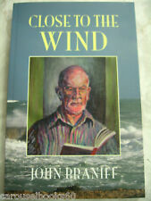 Close to the Wind By John Braniff  Religion  2009 pb A5