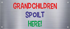 Plaque Metal Plate gate bench seat Grandchildren spoilt here text