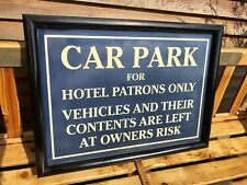 Car Park For Hotel Patrons Only Sign Breweriana Hotel Pub Guest House
