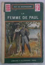 Guy de Maupassant - LA FEMME DE PAUL - '900 - 1° Ed. Collection