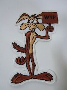 """WILE E. COYOTE  """"WTF""""  Embroidered Iron-On Patch - 3.5""""  NEW"""
