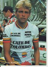 CYCLISME carte cycliste ANGEMIRO BOHORQUEZ  au TOUR DE FRANCE le 08/07/87