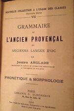 Grammaire de l'ancien Provençal Anglade Klincksieck 1921 ( 3443 ) 16