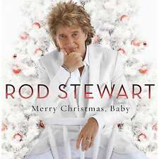 ROD STEWART ( NEW SEALED CD ) MERRY CHRISTMAS, BABY ( 13 CLASSIC XMAS SONGS )