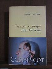 Pierre Combescot/ ce soir on soupe chez Pétrone