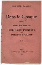 BARRES Maurice - DANS LE CLOAQUE - L'AFFAIRE ROCHETTE - 1914