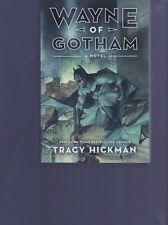 BATMAN WAYNE OF GOTHAM PAPERBACK TRACY HICKMAN  TRIUMPH BOOKS   >J