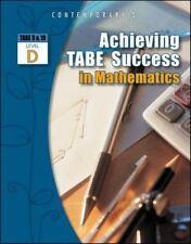 ACHIEVING TABE SUCCESS IN MATHEMATICS, LEVEL D