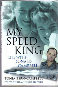 My Speed King Life with Donald Campbell World Land & Water Speed Record book