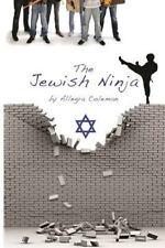The Jewish Ninja by Allegra Coleman (2015, Paperback)