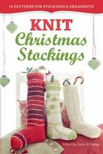 Knit Christmas Stockings : 19 Patterns for Stockings and Ornaments (2013,...