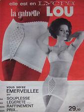 PUBLICITÉ DE PRESSE 1963 LA GAINETTE LOU ELLE EST EN LICRA - ADVERTISING