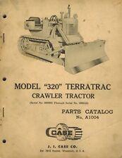 Case Vintage 320 Terratrac Crawler Tractor Parts Manual No A1004