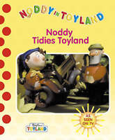 Noddy Tidies Toyland (Noddy in Toyland), Blyton, Enid, Very Good Book
