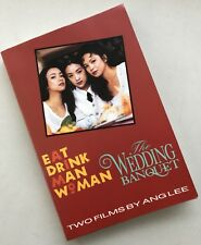 Eat Drink Man Woman & The Wedding Banquet: Two Films by Ang Lee 1994