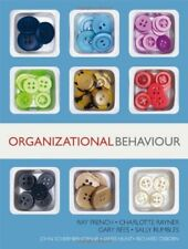 Organizational Behaviour By Ray French,Charlotte Rayner,Gary Rees,Sally Rumbles