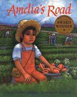 Amelia's Road: By Linda Jacobs Altman