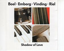 CD BOEL - EMBORG - VINDING - RIELshadow of loveDENMARK EX+JAZZ (B2200)